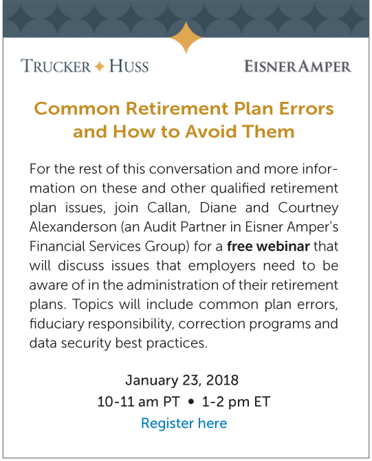 Common Issues Discovered During Retirement Plan Audits A Discussion